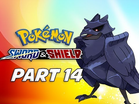 CORVIKNIGHT - POKEMON SWORD & SHIELD Walkthrough Part 14 (Nintendo Switch)