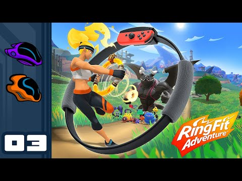 Let's Play Ring Fit Adventure - Switch Gameplay Part 3 - THERE'S NO SUCH THING AS TOO BUFF