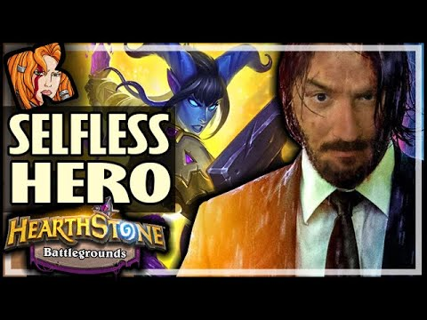 A TRULY SELFLESS HERO! - Hearthstone Battlegrounds