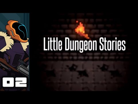 Let's Play Little Dungeon Stories - PC Gameplay Part 2 - Outta Steam