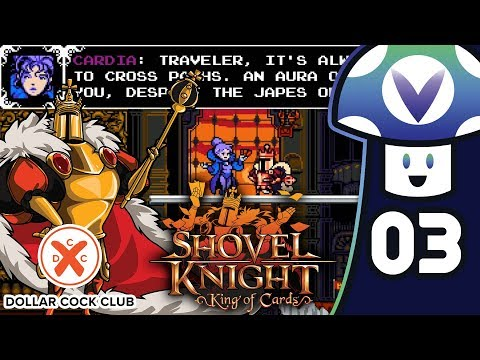 [Vinesauce] Vinny - Shovel Knight: King of Cards (PART 3)