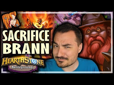 SACRIFICE YOUR BRANN! - Hearthstone Battlegrounds