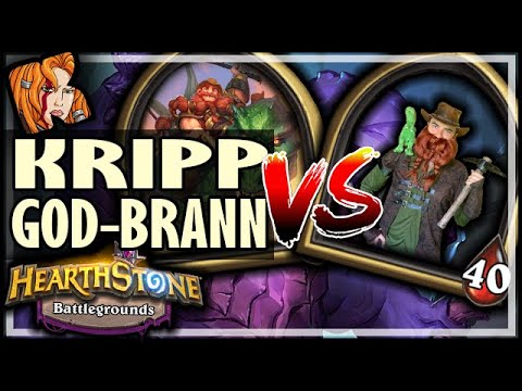 KRIPP vs GOD-BRANN - Hearthstone Battlegrounds