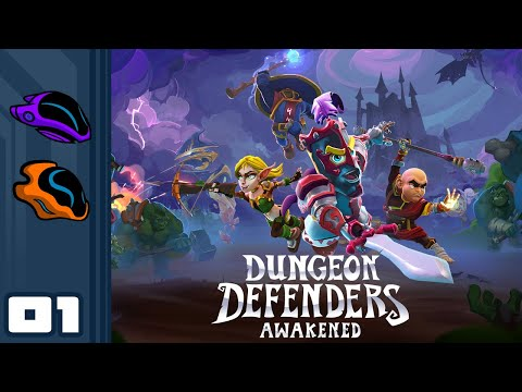 Let's Play Dungeon Defenders: Awakened [Closed Beta] - PC Gameplay Part 1 - Back To The Basics