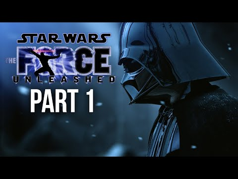 STAR WARS THE FORCE UNLEASHED Gameplay Walkthrough Part 1 - DARTH VADAR