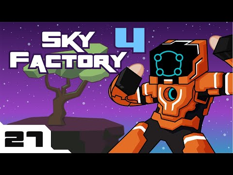 Let's Play Minecraft Sky Factory 4 Modpack - Part 27 - MY CACTUS WILL PIERCE THE HEAVENS