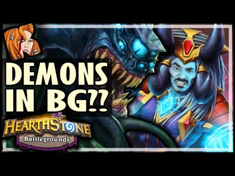 DEMONS IN BATTLEGROUNDS?? - Hearthstone Battlegrounds