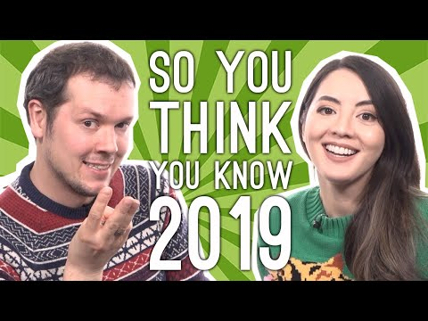 What the Hell Just Happened: So You Think You Know 2019? - Quiz of the Year
