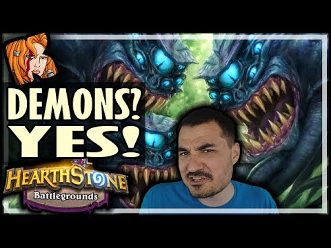 DEMONS? YES! YES! YES! - Hearthstone Battlegrounds