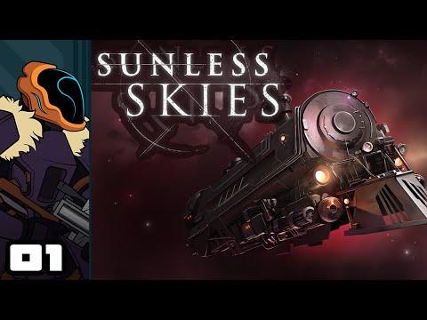 Let's Play Sunless Skies - PC Gameplay Part 1 - Doom, Gloom, Eldritch Horrors, and Choo-Choo's
