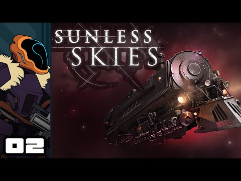 Let's Play Sunless Skies - PC Gameplay Part 2 - The Cold Takes You