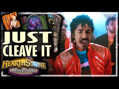 PROBLEM? JUST CLEAVE IT! - Hearthstone Battlegrounds