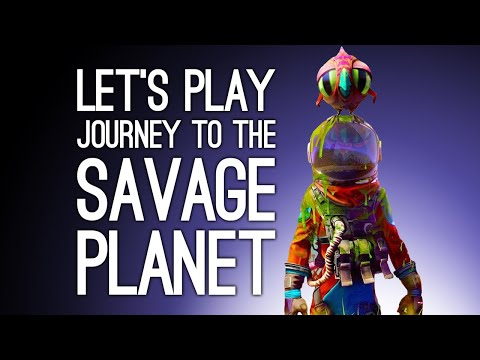 Journey to the Savage Planet Gameplay: GET READY TO EXPLODE MIKE (Let's Play Savage Planet)