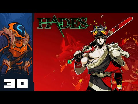 Let's Play Hades [Welcome To Hell Update] - PC Gameplay Part 30 - Joost