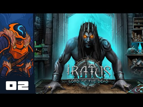 Let's Play Iratus: Lord of the Dead - PC Gameplay Part 2 - Make Room For Big Boom!