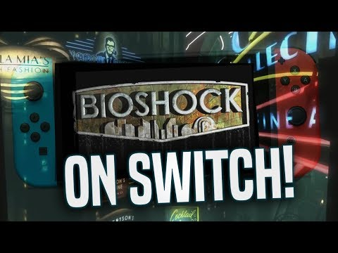 Bioshock on Nintendo Switch...Why This Means EVERYTHING To Me!