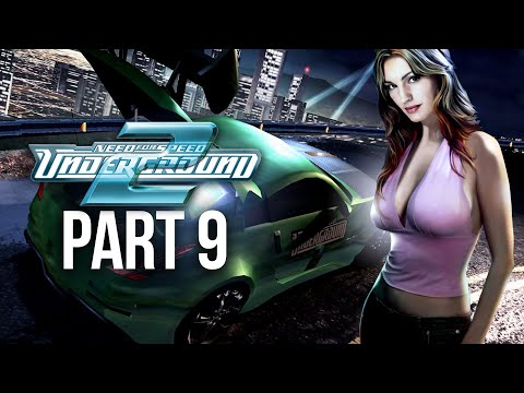 NEED FOR SPEED UNDERGROUND 2 Gameplay Walkthrough Part 9 - IT'S BACK