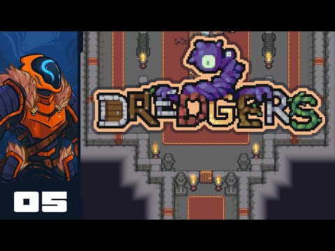 Let's Play Dredgers - PC Gameplay Part 5 - If The Room Isn't Full Of Arrows, You're Doing It Wrong
