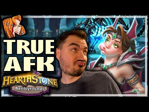 TRUE AFK GAMEPLAY! - Hearthstone Battlegrounds