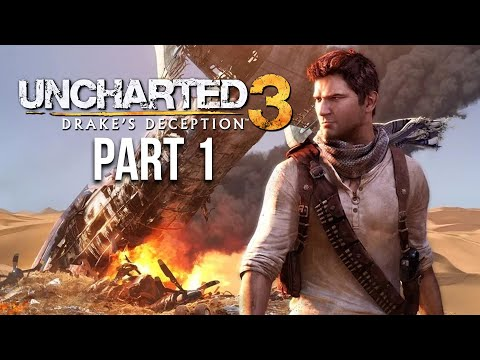 UNCHARTED 3 DRAKE'S FORTUNE Gameplay Walkthrough Part 1 - Intro (PS4)