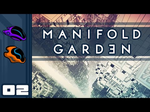 Let's Play Manifold Garden - PC Gameplay Part 2 - My Brain Is Thoroughly Boggled