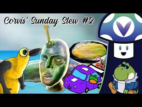 [Vinesauce] Vinny - Corvis' Sunday Stew #2