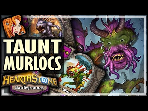 MURLOCS ARE FOR TAUNTING - Hearthstone Battlegrounds