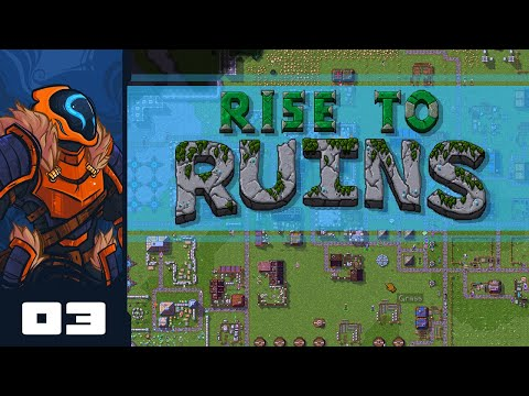 Let's Play Rise To Ruins - PC Gameplay Part 3 - Indefensible Positioning