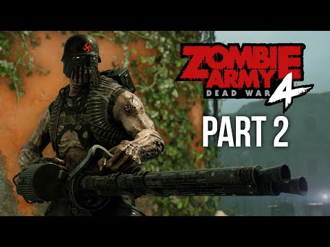 ZOMBIE ARMY 4 DEAD WAR Gameplay Walkthrough Part 2 - DEATH CANAL (Full Game)
