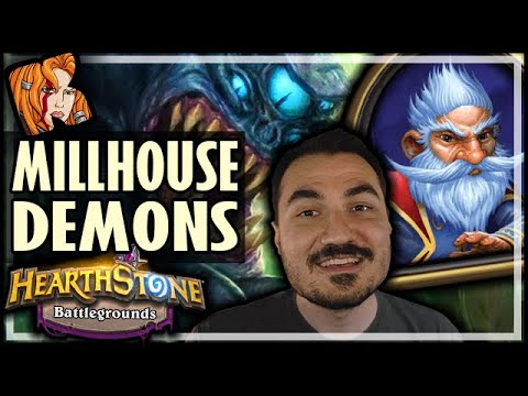 MILLHOUSE DOES DEMONS?! … Differently - Hearthstone Battlegrounds