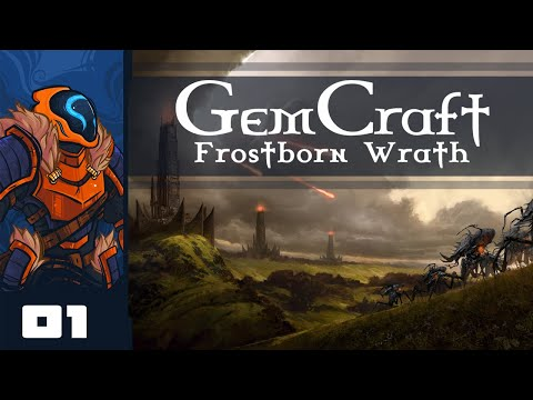 Let's Play GemCraft - Frostborn Wrath - PC Gameplay Part 1 - No Trials, No Troubles!
