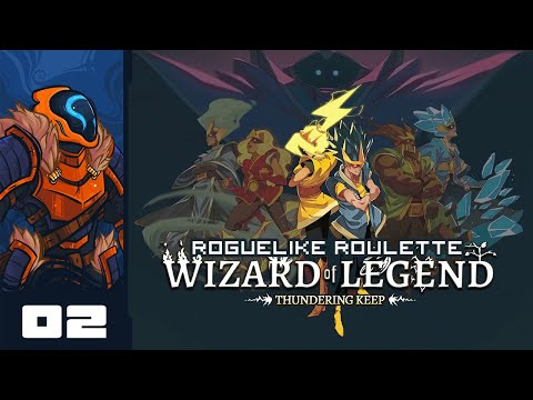 Let's Play Wizard of Legend [Thundering Keep Update] - Part 2 - Shocklocked