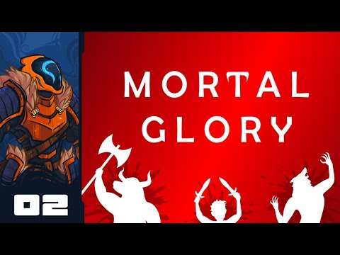 Let's Play Mortal Glory - PC Gameplay Part 2 - Against All Odds