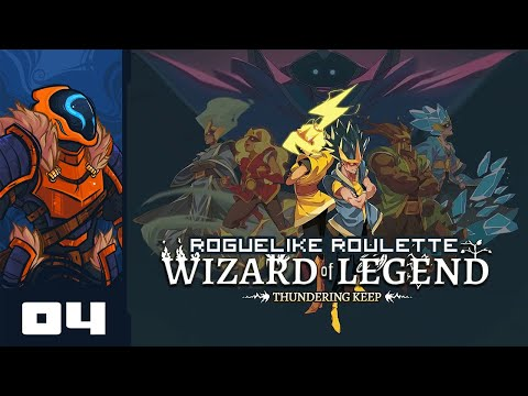 Let's Play Wizard of Legend [Thundering Keep Update] - Part 4 - Fire & Forget