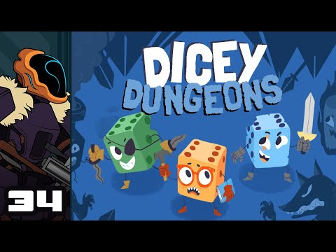 Let's Play Dicey Dungeons - PC Gameplay Part 34 - Rolled Up The Wrong Round