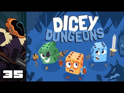 Let's Play Dicey Dungeons - PC Gameplay Part 35 - The Answer Is Always Crowbar