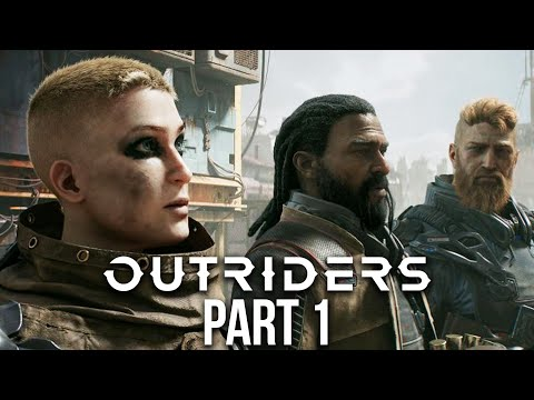OUTRIDERS Gameplay Walkthrough Part 1- My First PS5 Xbox Series X Game @GameRiot