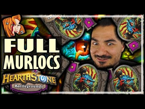 WHEN EVERYONE GOES MURLOCS - Hearthstone Battlegrounds