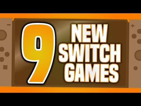 9 NEW Switch Games Just ANNOUNCED!