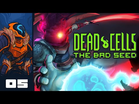 Let's Play Dead Cells: The Bad Seed - PC Gameplay Part 5 - Get 'Em Mushboi!