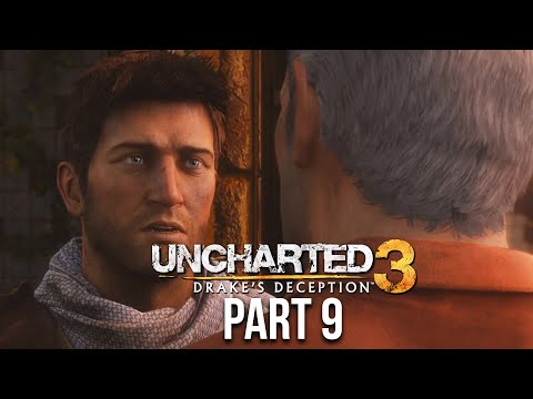 UNCHARTED 3 DRAKE'S DECEPTION Gameplay Walkthrough Part 9 - SULLLLYYYY  !!!!