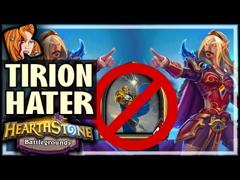 THE TIRION HATER BUILD - Hearthstone Battlegrounds