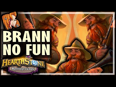 TRIPLE BRANN = NO FUN?! - Hearthstone Battlegrounds
