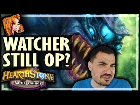 NERFED WATCHER OP?! - Hearthstone Battlegrounds
