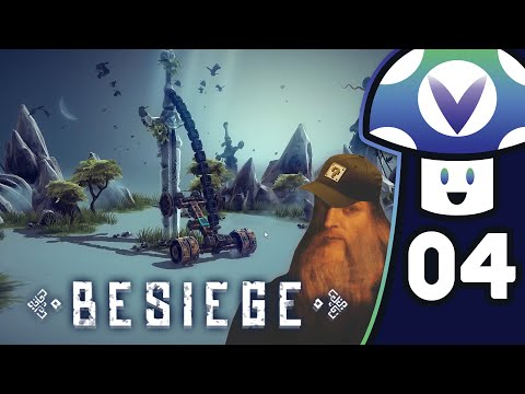 [Vinesauce] Vinny - Besiege (PART 4)