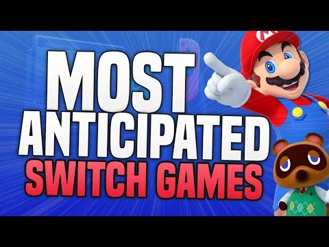 Top 10 MOST Anticipated 2020 Switch Games!
