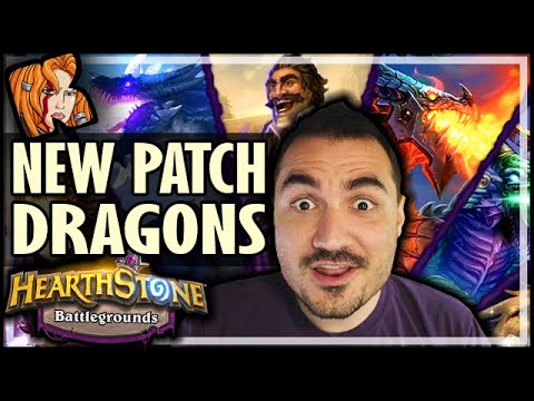 NEW BG PATCH! DRAGONS! HUGE UPDATE! - Hearthstone Battlegrounds