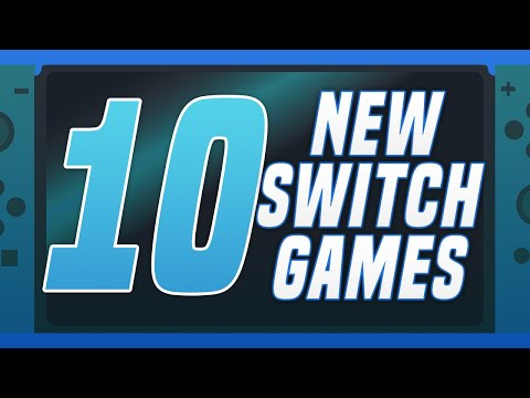 10 NEW Switch Games JUST ANNOUNCED!