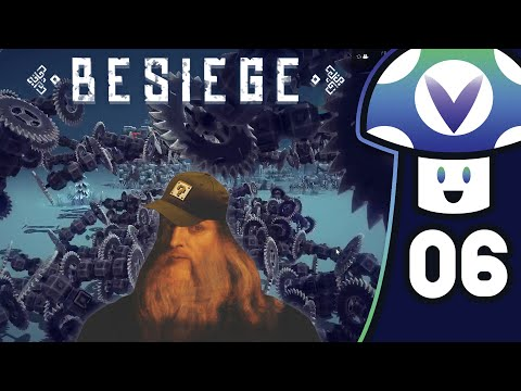 [Vinesauce] Vinny - Besiege (PART 6)