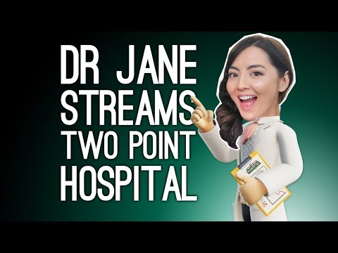 Two Point Hospital Stream! Dr Jane Goes to Work (Two Point Hospital on Xbox One)